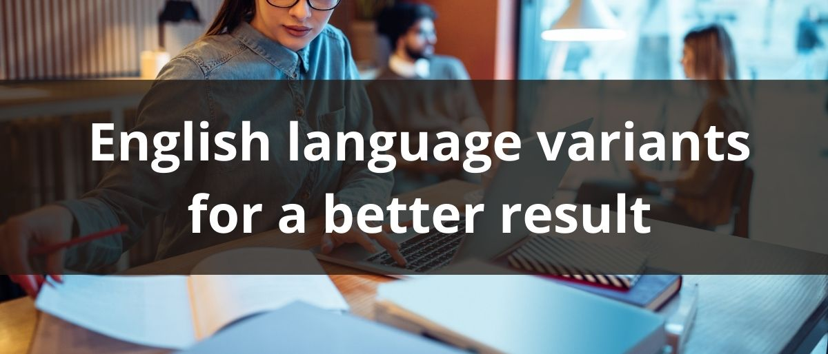 English language variants for a better result